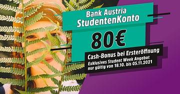 80€ geschenkt bei der STUDENT WEEK Aktion der Bank Austria!